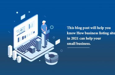 How Business Listing Sites Can Help Your Small Business in 2021