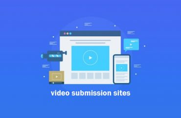 Best Video Submission Sites List to Boost Video Views